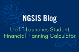 NGSIS Blog: U of T launches student financial planning calculator